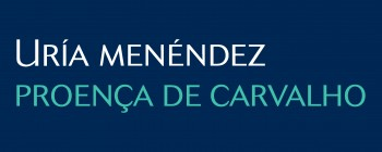 URÍA MENÉNDEZ ABOGADOS, SLP - SUCURSAL EM PORTUGAL